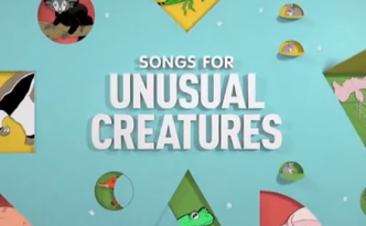 songs for unusual creatures